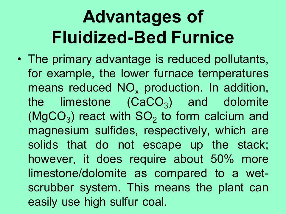 Advantages of Fluidized-Bed Furnice