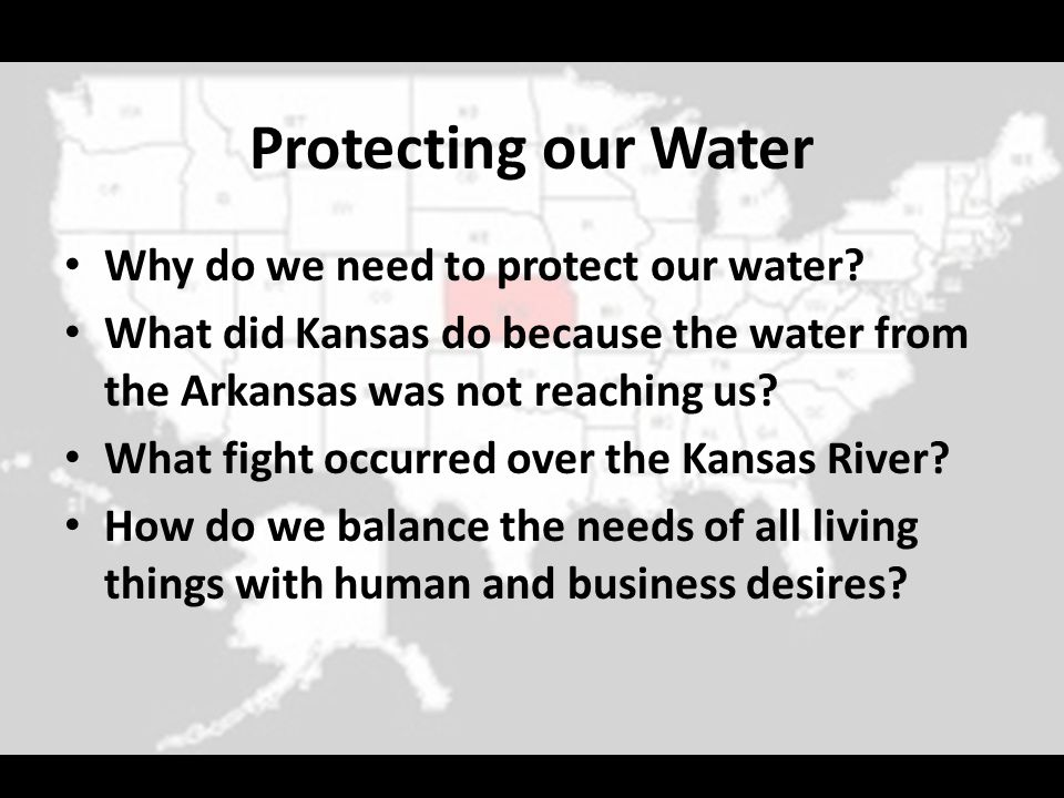 Protecting our Water Why do we need to protect our water