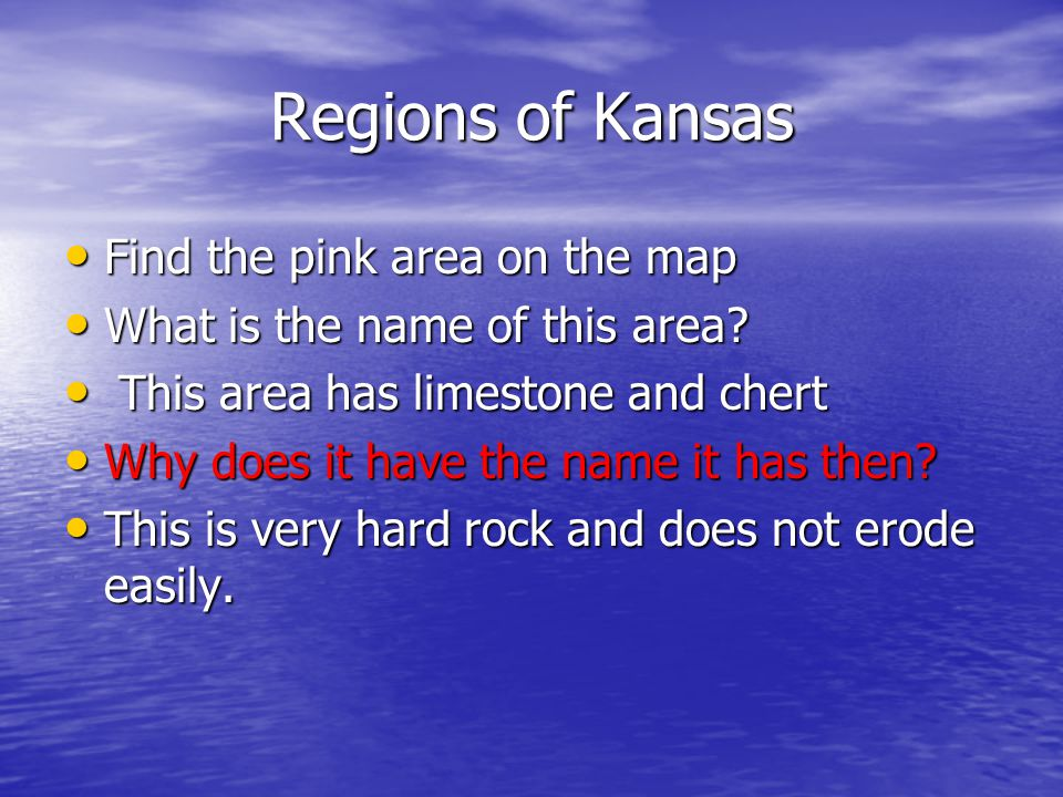Regions of Kansas Find the pink area on the map