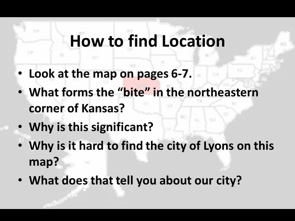 How to find Location Look at the map on pages 6-7.