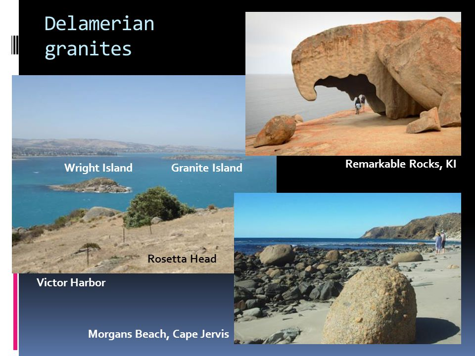 Delamerian granites Remarkable Rocks, KI Wright Island Granite Island