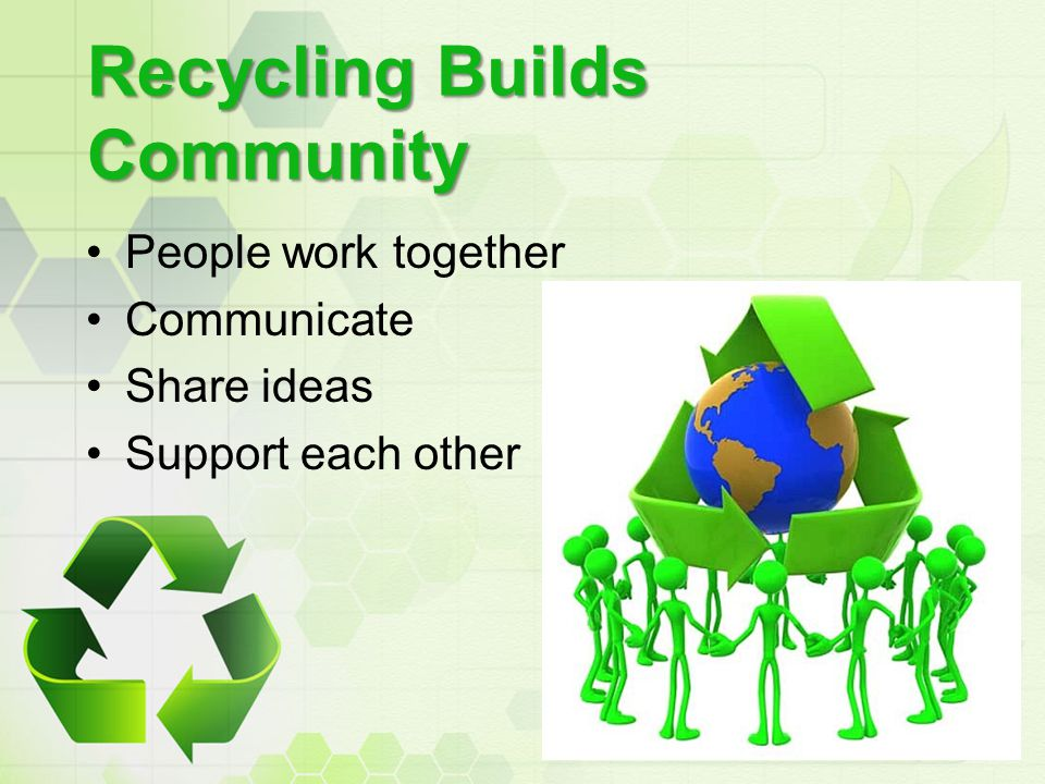 Recycling Builds Community