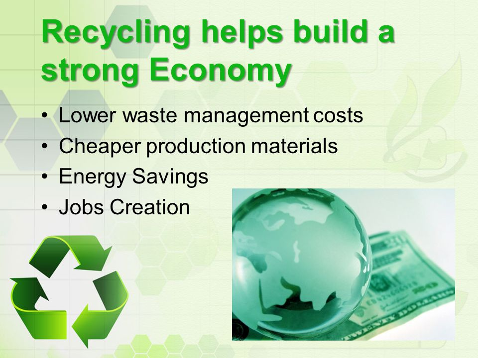 Recycling helps build a strong Economy