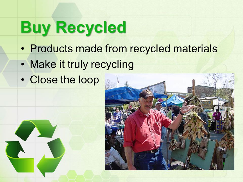 Buy Recycled Products made from recycled materials