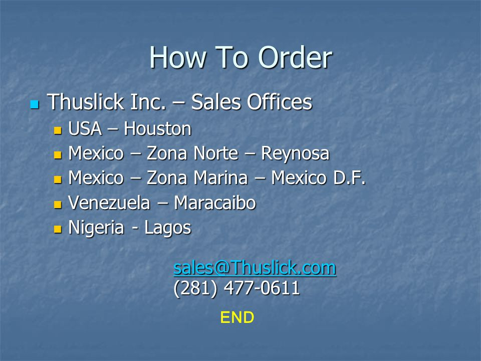 How To Order Thuslick Inc. – Sales Offices USA – Houston