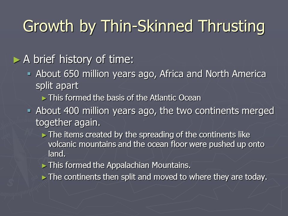 Growth by Thin-Skinned Thrusting