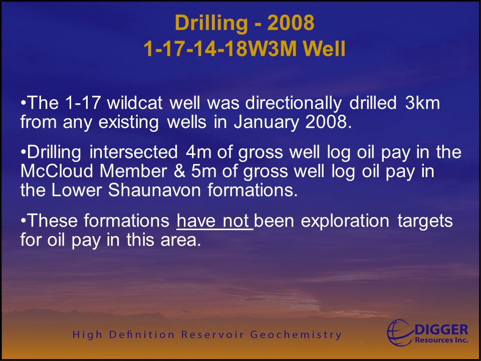 Digger Resources Inc. Drilling - 2008 1-17-14-18W3M Well.