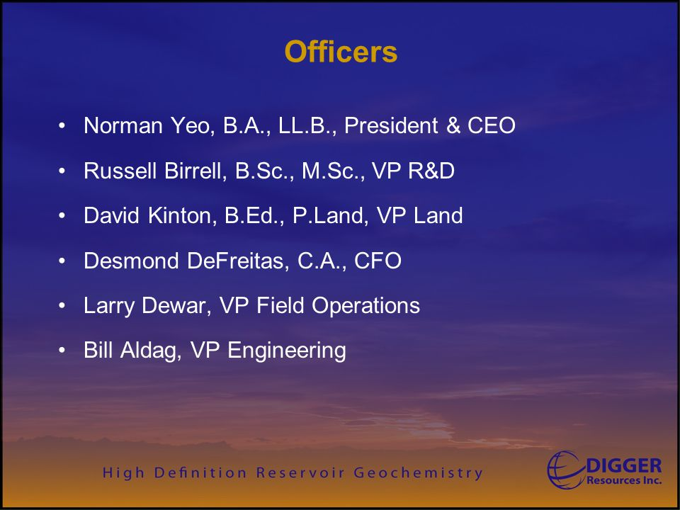 Officers Norman Yeo, B.A., LL.B., President & CEO