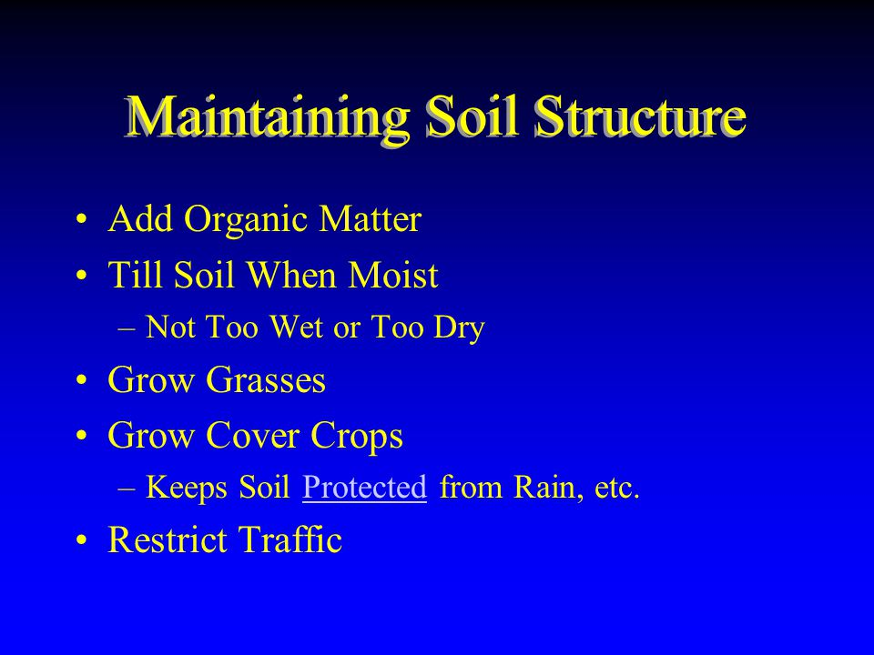 Maintaining Soil Structure