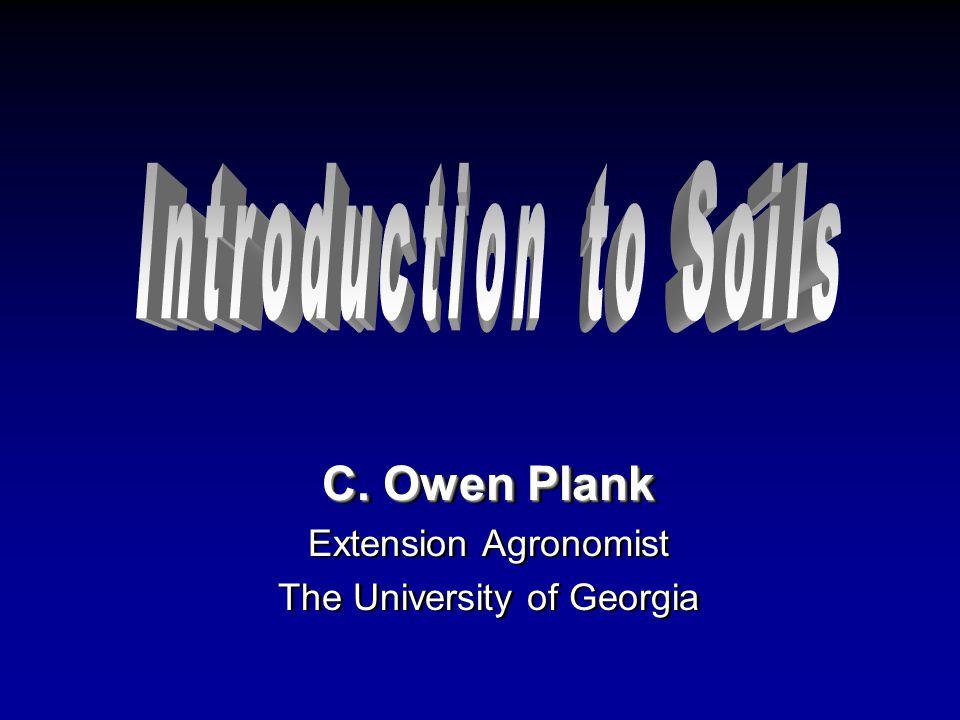 C. Owen Plank Extension Agronomist The University of Georgia