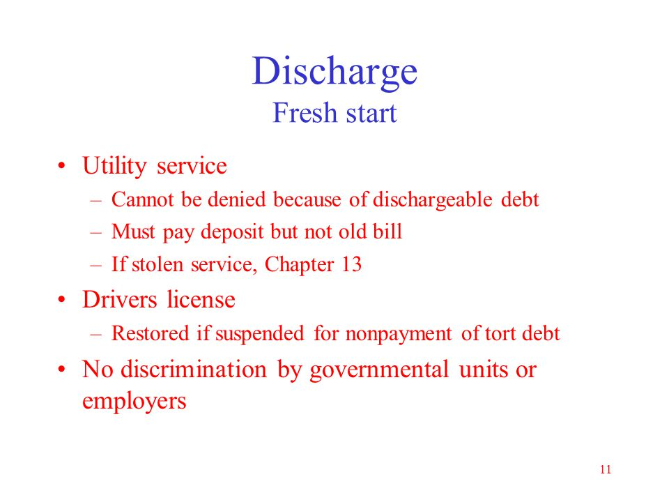 Discharge Fresh start Utility service Drivers license