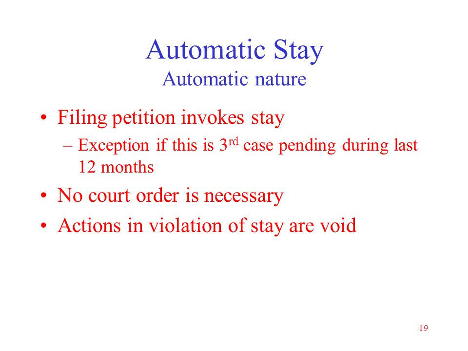 Automatic Stay Automatic nature