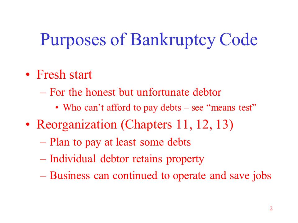 Purposes of Bankruptcy Code