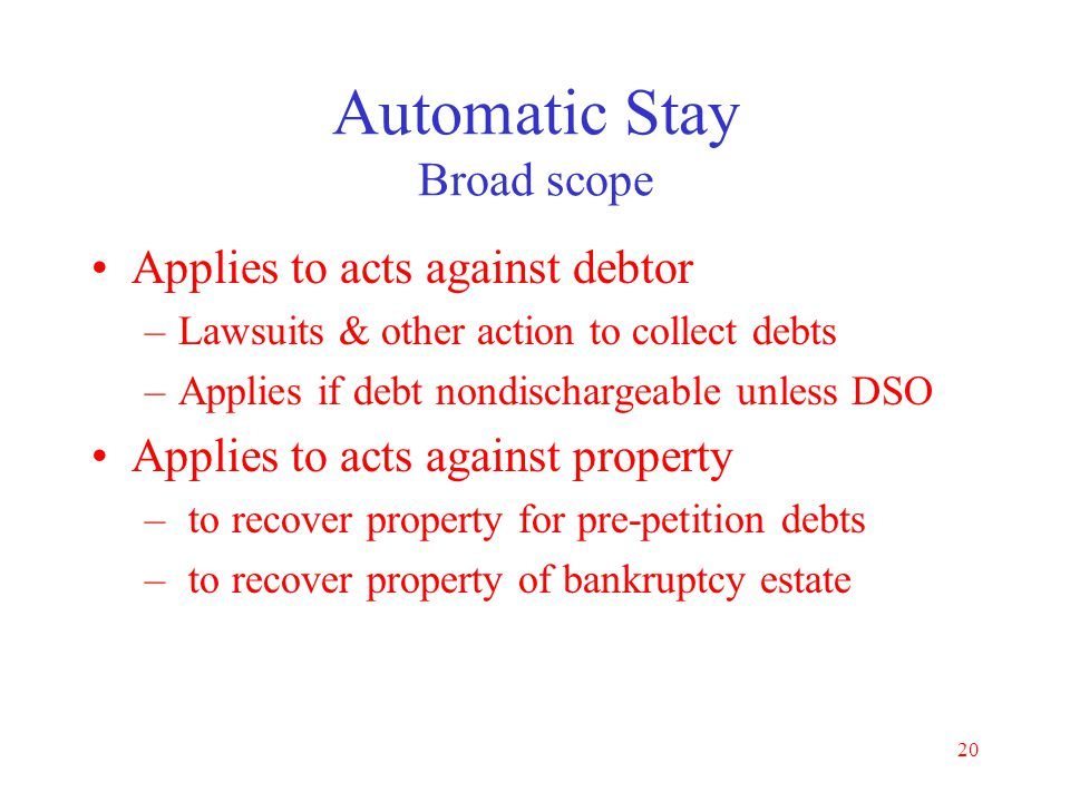 Automatic Stay Broad scope