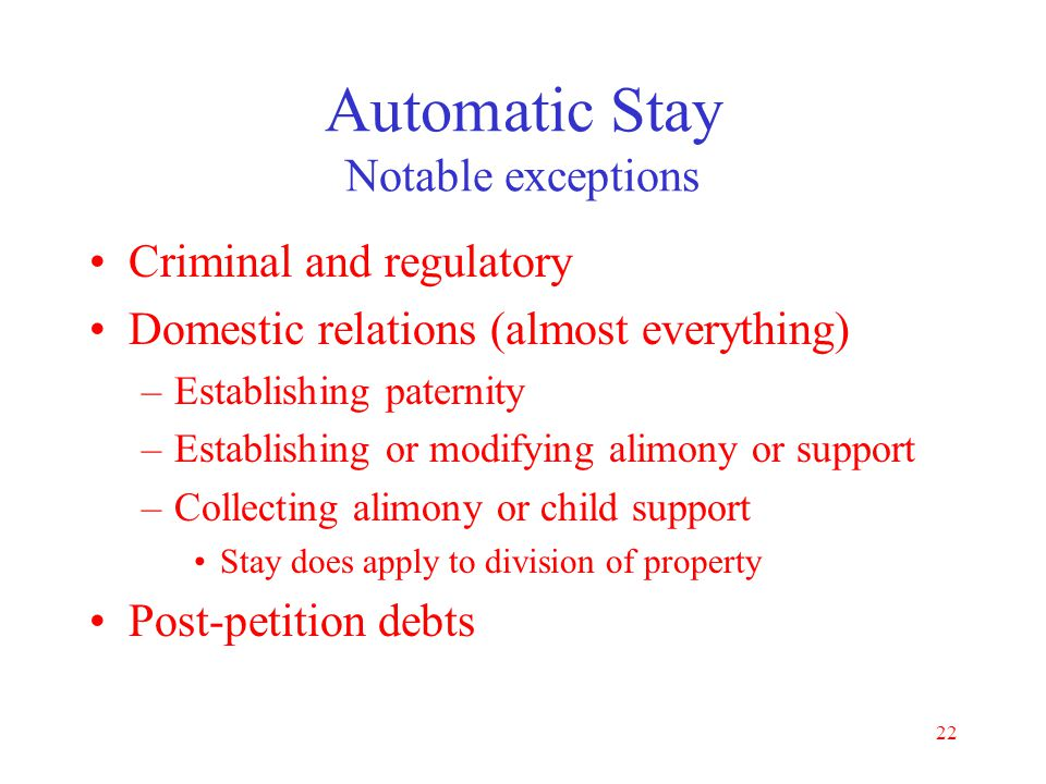 Automatic Stay Notable exceptions