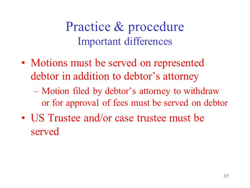 Practice & procedure Important differences