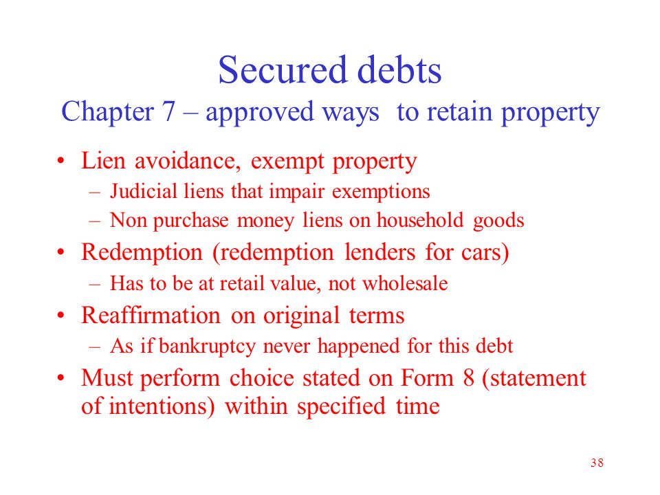 Secured debts Chapter 7 – approved ways to retain property