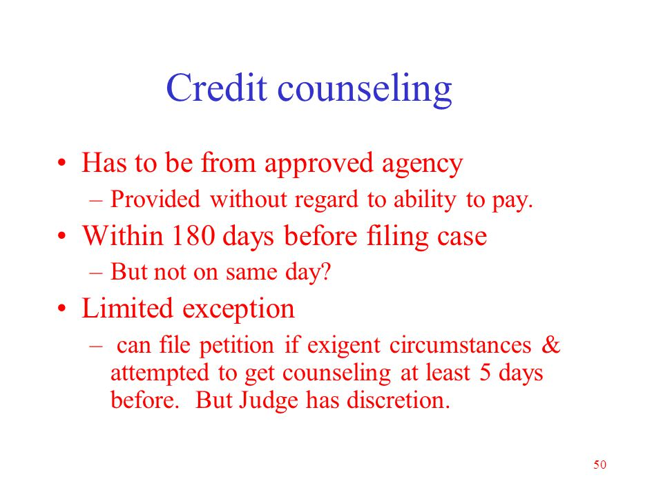 Credit counseling Has to be from approved agency