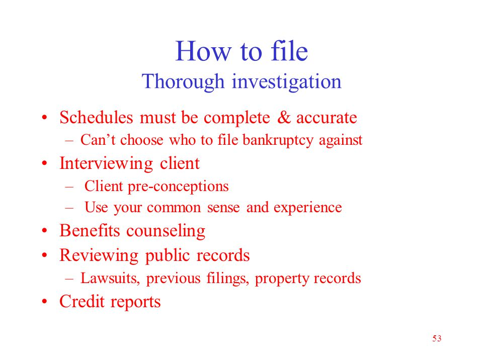 How to file Thorough investigation