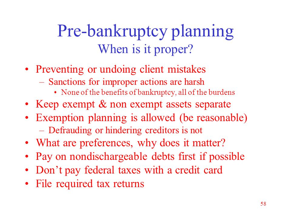 Pre-bankruptcy planning When is it proper