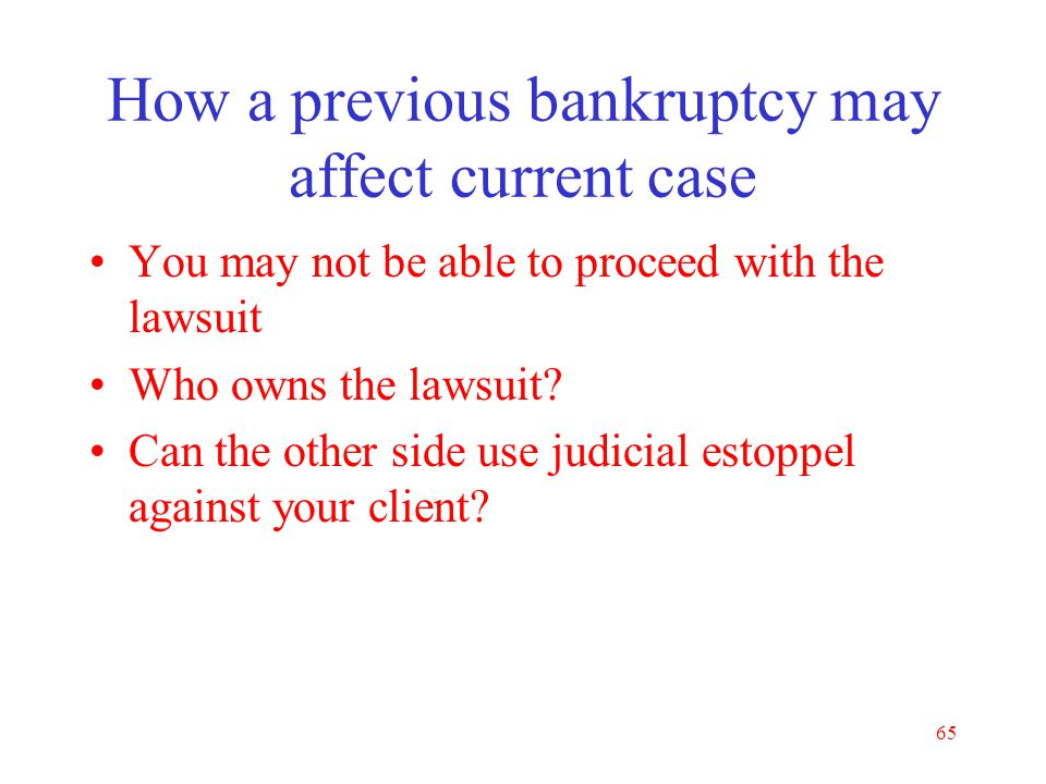 How a previous bankruptcy may affect current case