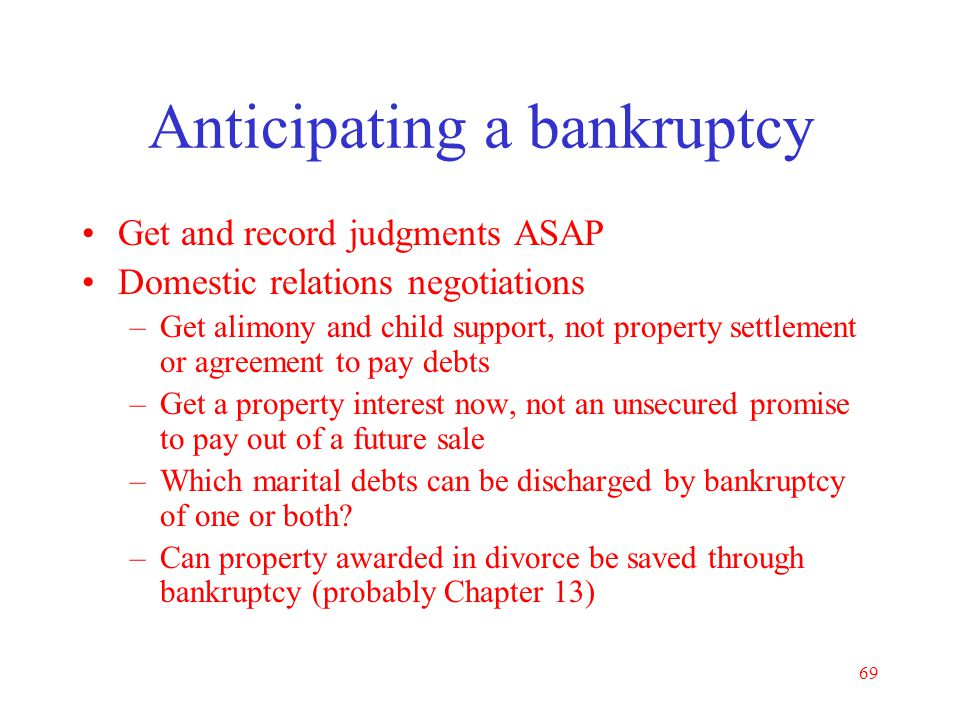 Anticipating a bankruptcy