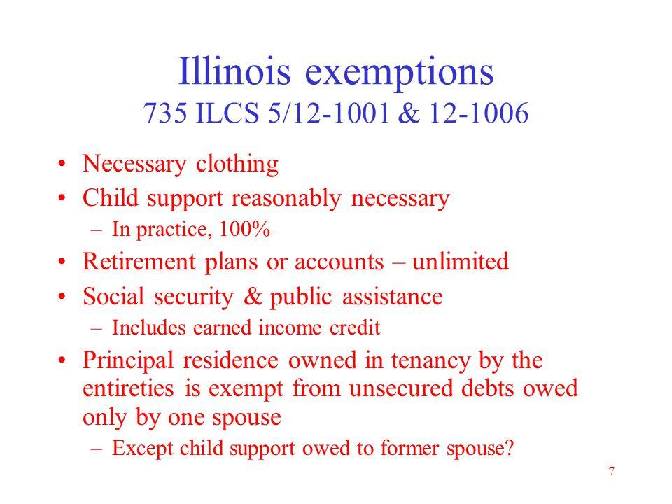 Illinois exemptions 735 ILCS 5/12-1001 & 12-1006