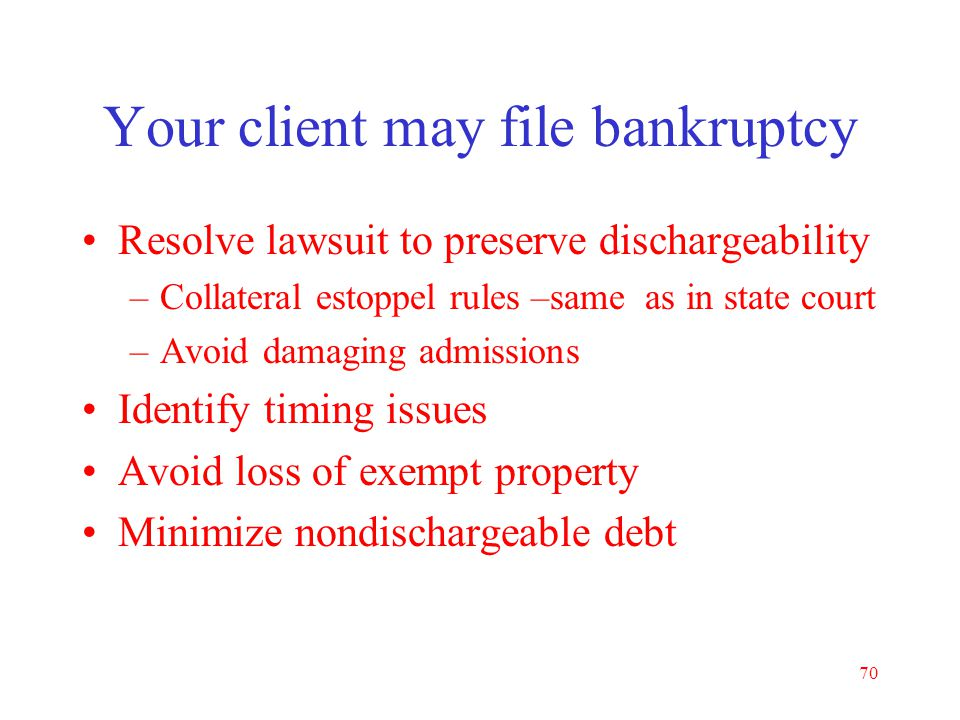 Your client may file bankruptcy