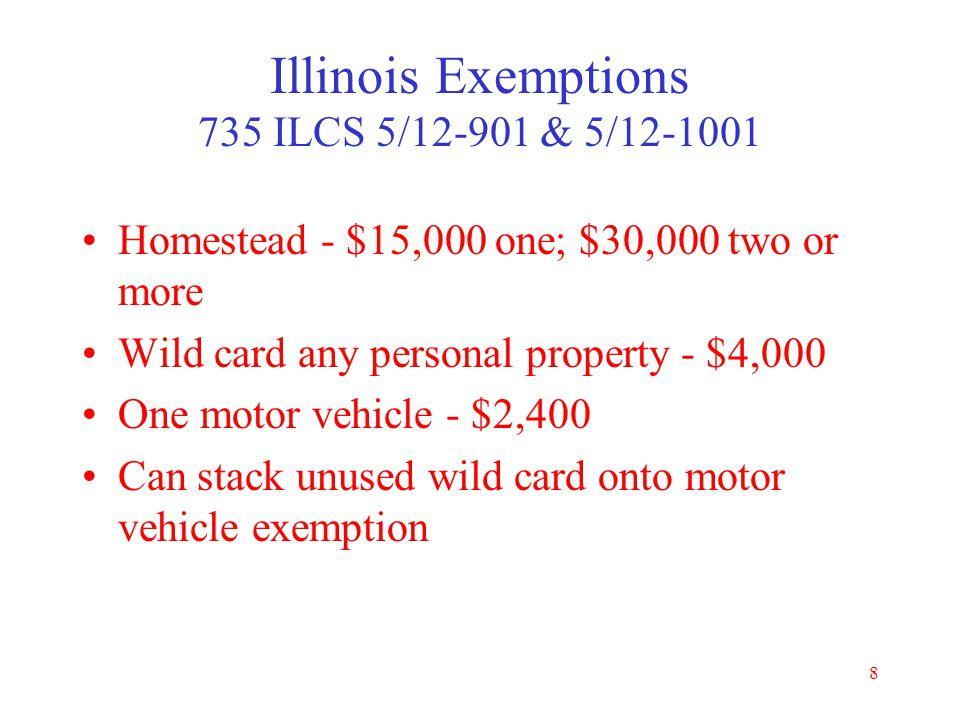 Illinois Exemptions 735 ILCS 5/12-901 & 5/12-1001