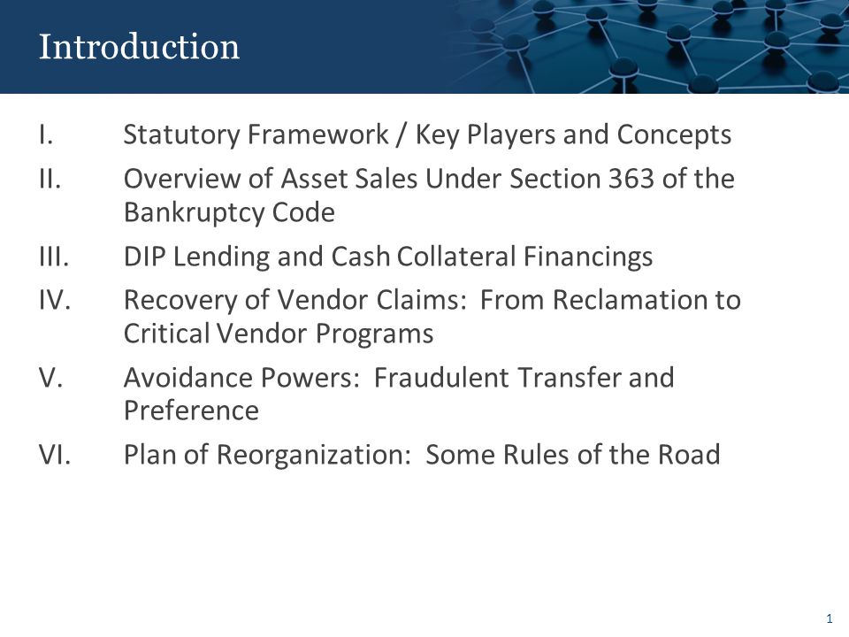 Statutory/Judicial Framework: Bankruptcy System for Business Entities