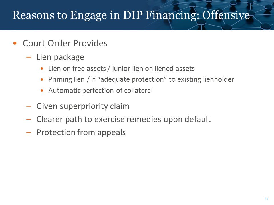 Reasons to Engage in DIP Financing: Defensive