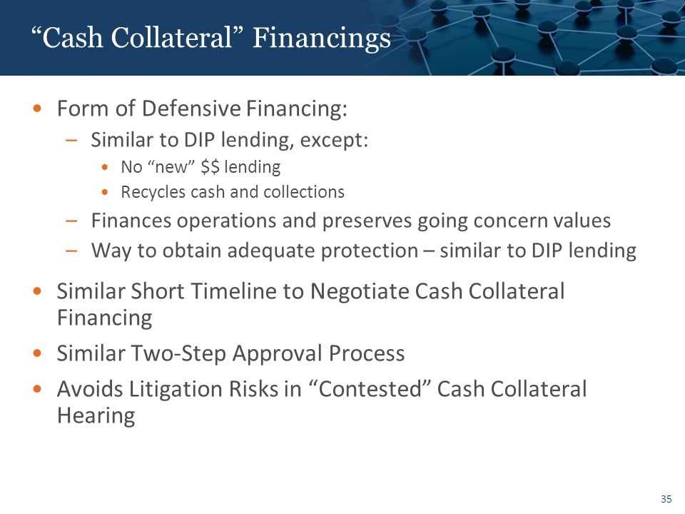 Other DIP Lending / Cash Collateral Issues