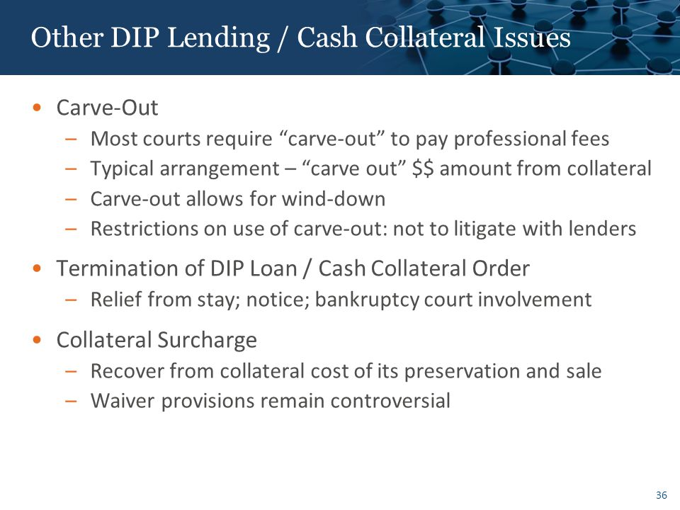 Potential Risks Associated with DIP Lending / Cash Collateral Financing