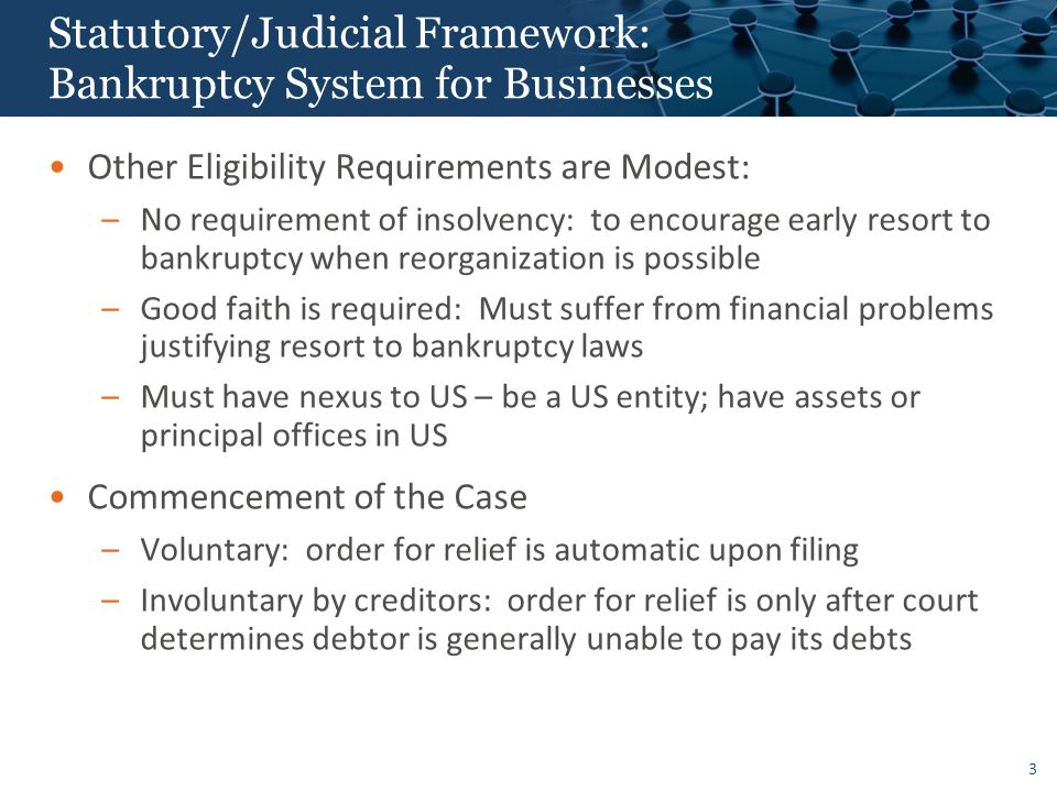 Statutory/Judicial Framework: Bankruptcy System for Businesses