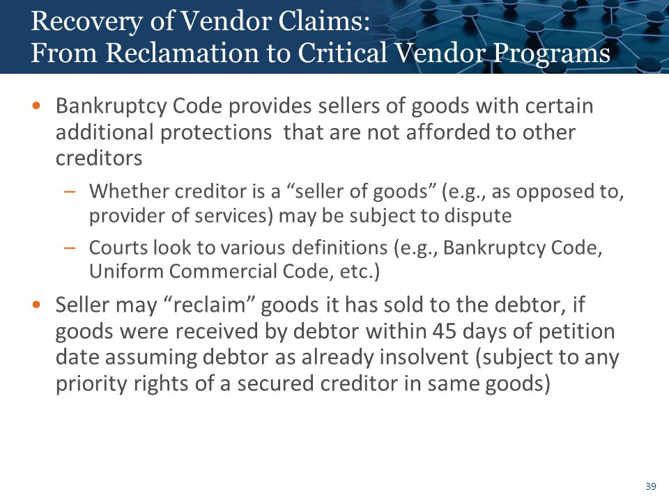 Recovery of Vendor Claims: From Reclamation to Critical Vendor Programs