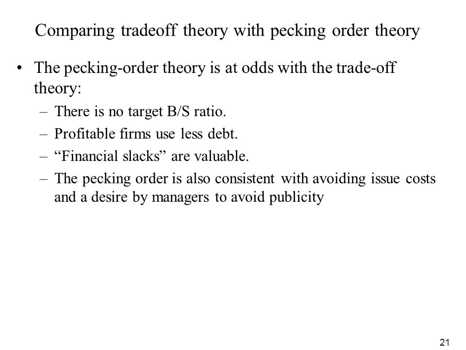 Comparing tradeoff theory with pecking order theory