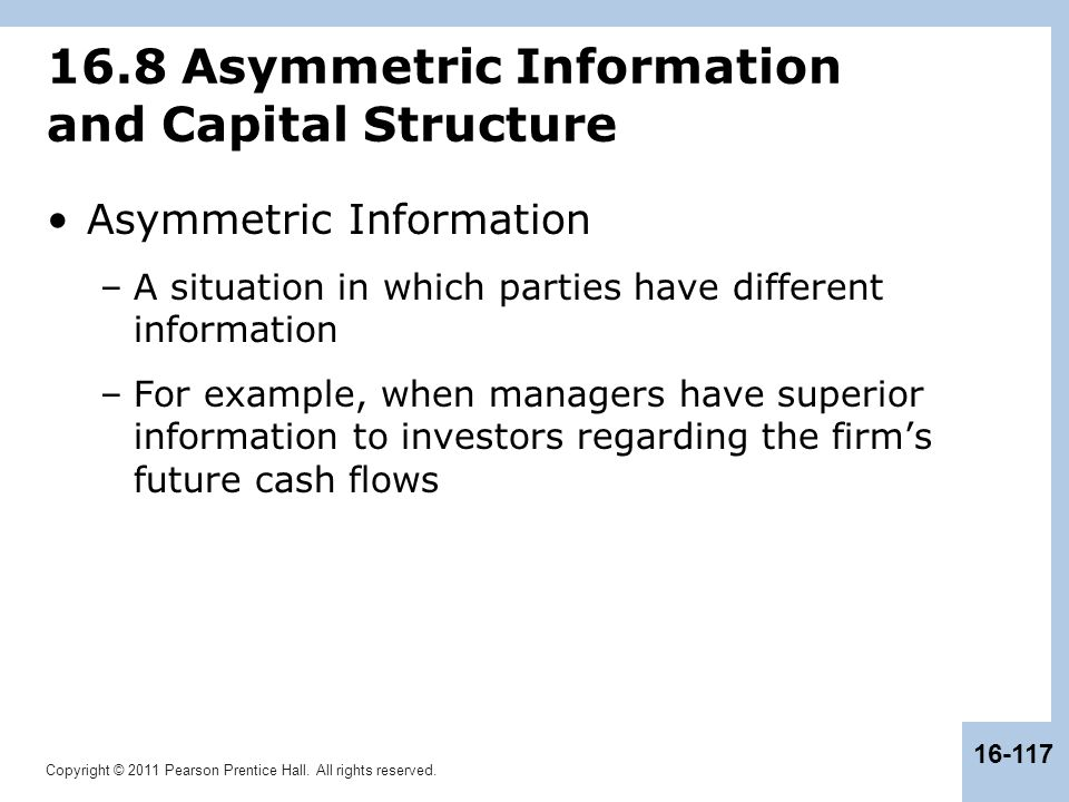 16.8 Asymmetric Information and Capital Structure
