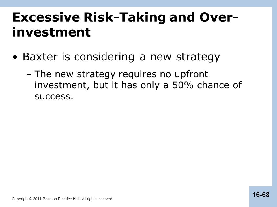 Excessive Risk-Taking and Over-investment