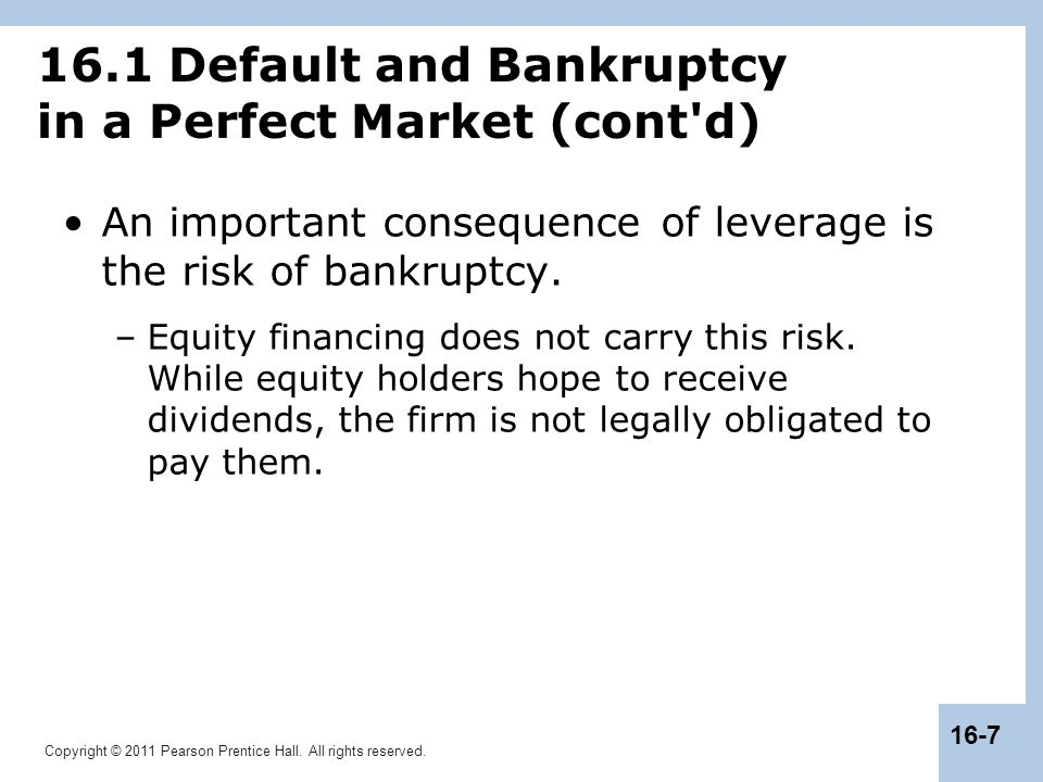 16.1 Default and Bankruptcy in a Perfect Market (cont d)