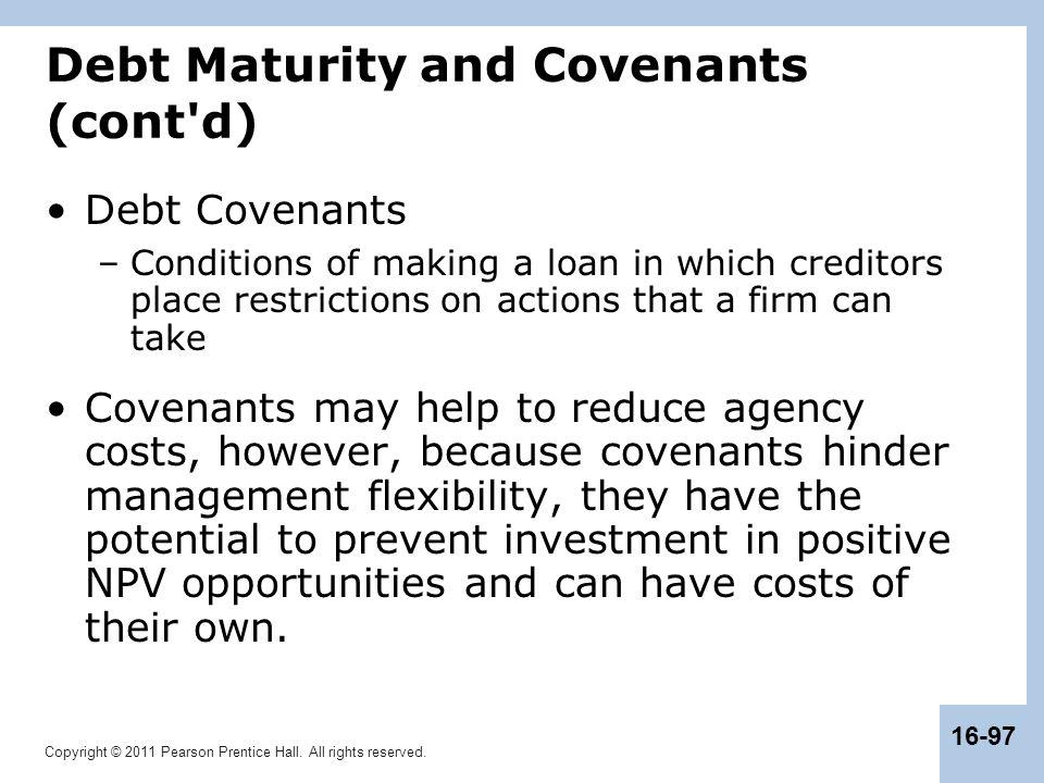 Debt Maturity and Covenants (cont d)