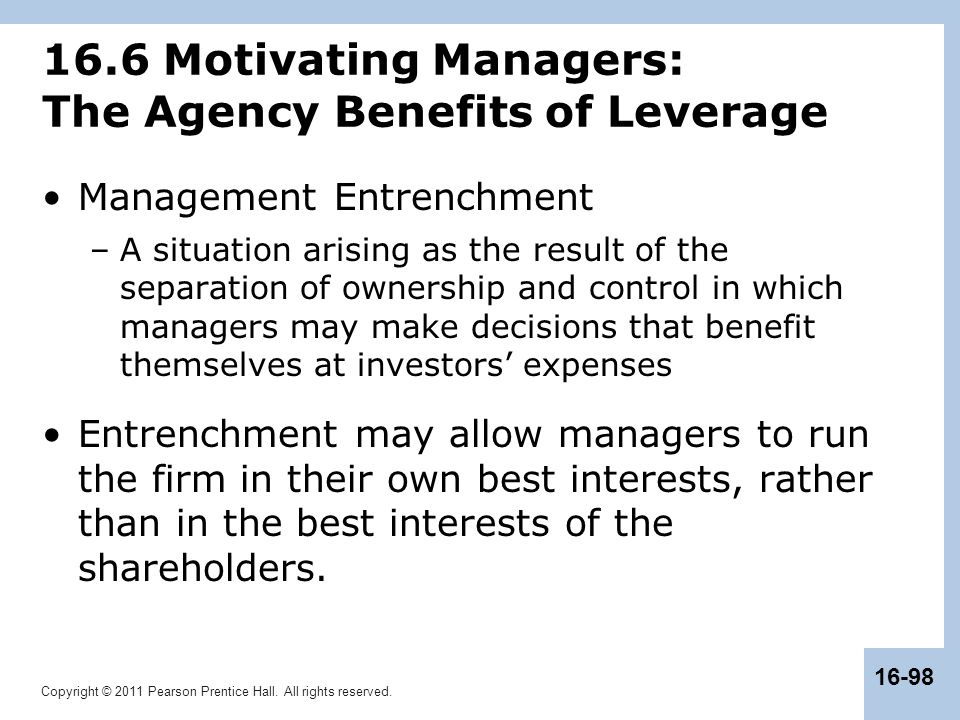 16.6 Motivating Managers: The Agency Benefits of Leverage