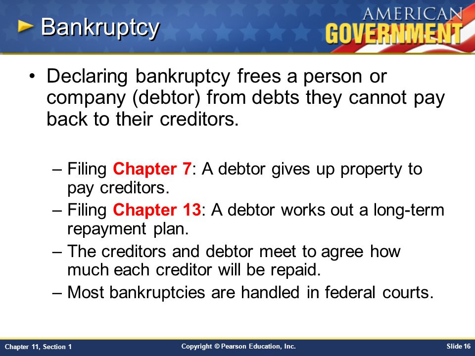 Bankruptcy Declaring bankruptcy frees a person or company (debtor) from debts they cannot pay back to their creditors.