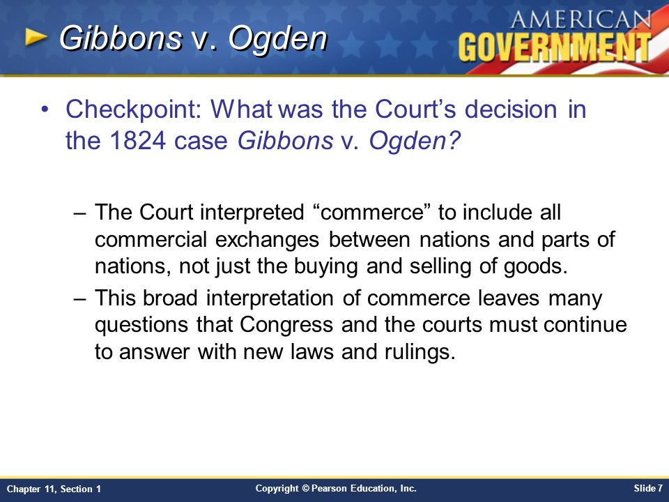 Gibbons v. Ogden Checkpoint: What was the Court's decision in the 1824 case Gibbons v. Ogden