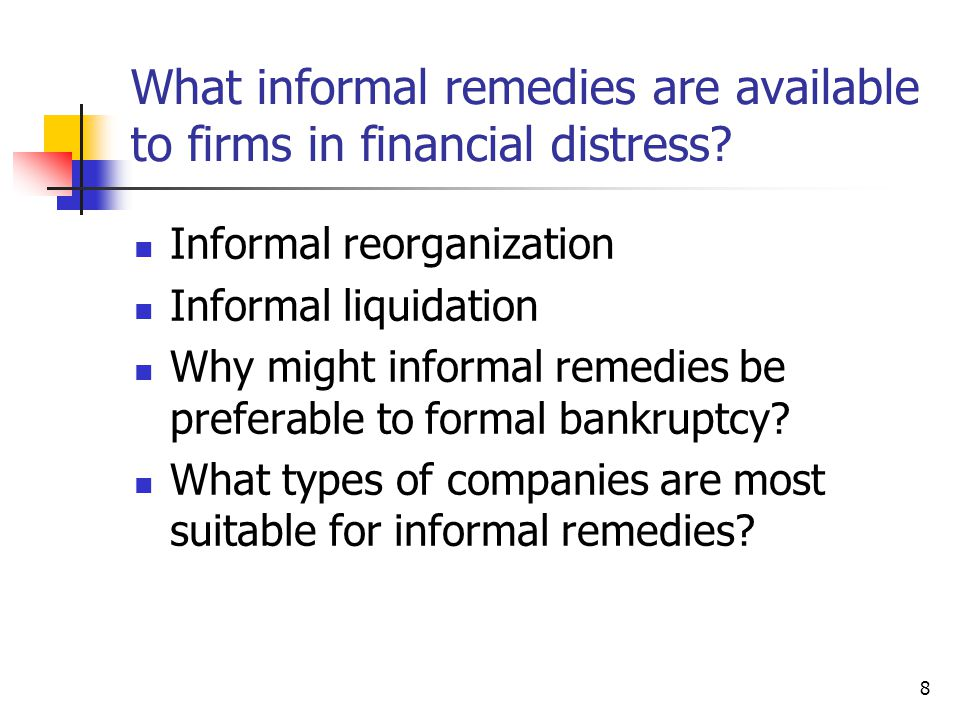 What informal remedies are available to firms in financial distress