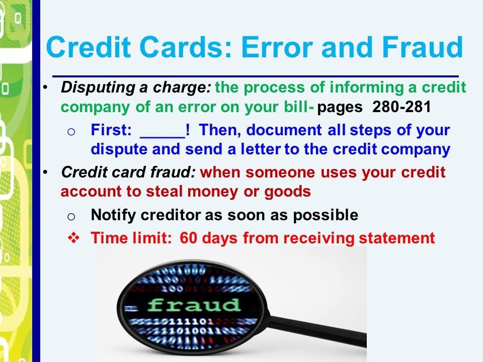 Credit Cards: Error and Fraud