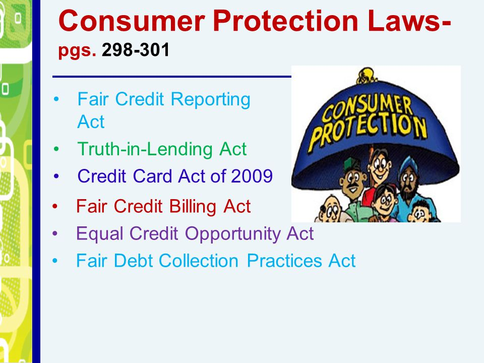 Consumer Protection Laws-pgs. 298-301