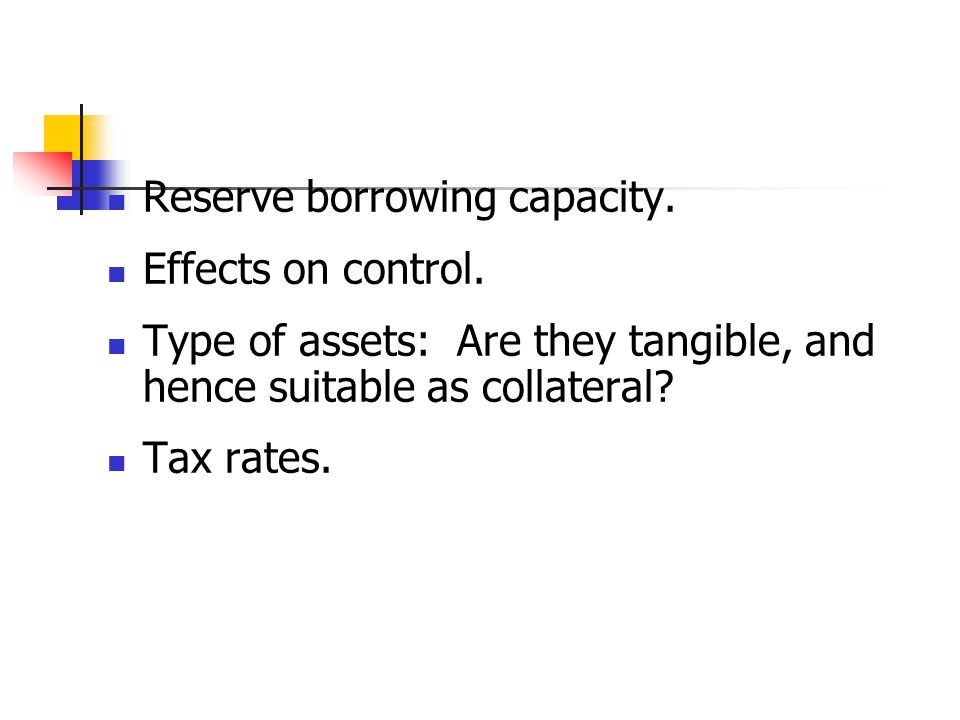 Reserve borrowing capacity.