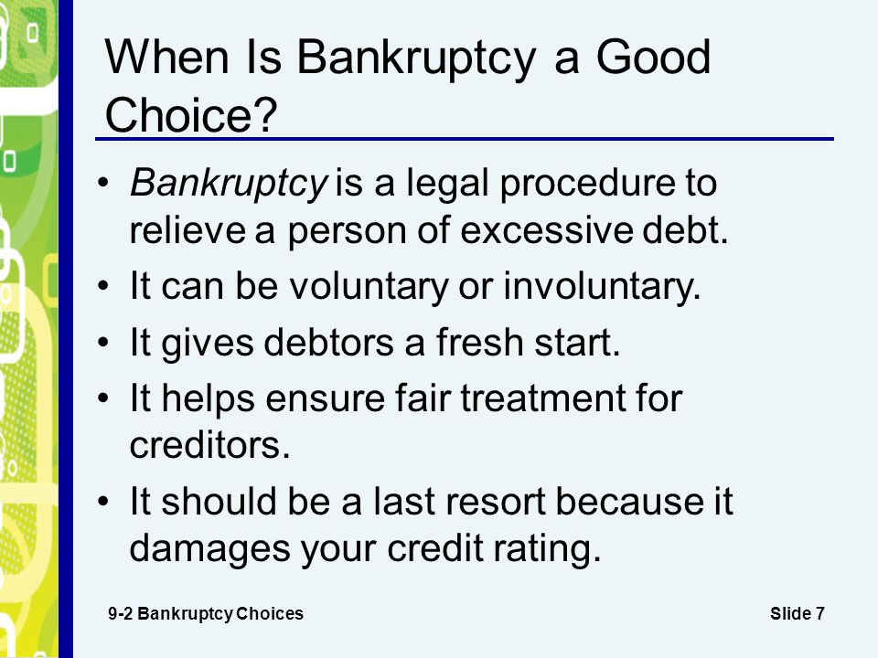 When Is Bankruptcy a Good Choice