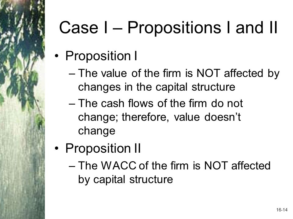 Case I – Propositions I and II