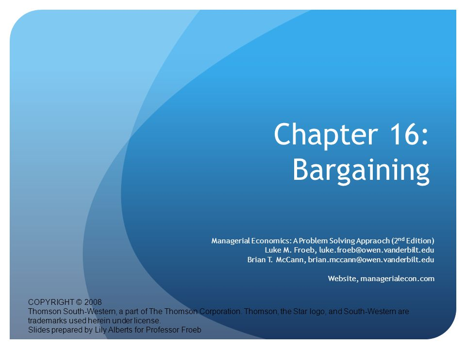 Chapter 16: Bargaining Ordering Information: Betty Jung